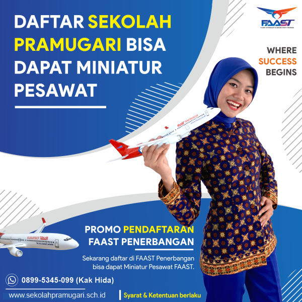 Pendaftaran-Sekolah-Pramugari-FAAST-Penerbangan-Bonus-Miniatur-Pesawat.png